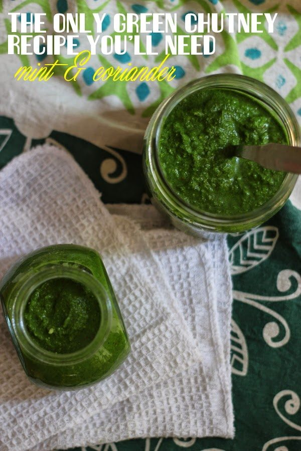 Recipe for Indian Green Chutney | Mint and Coriander Chutney