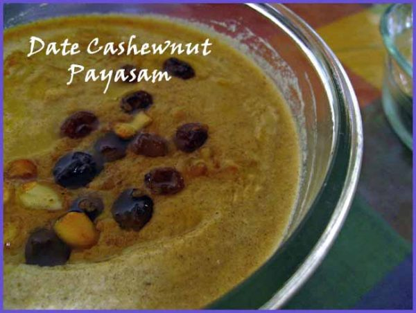 Date Cashewnut Payasam ready in ten minutes