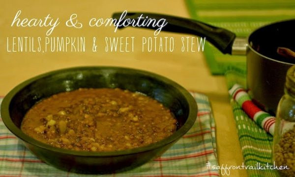 Lentils, Pumpkin and Sweet Potato stew : One pot dinner