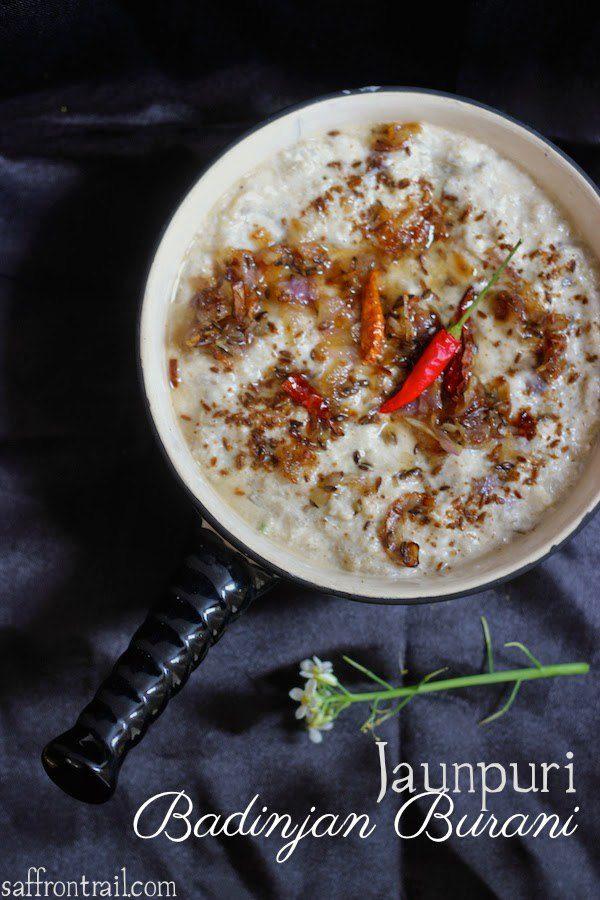 Badinjan Burani | Persian Eggplant in Yogurt | Jaunpuri Cuisine