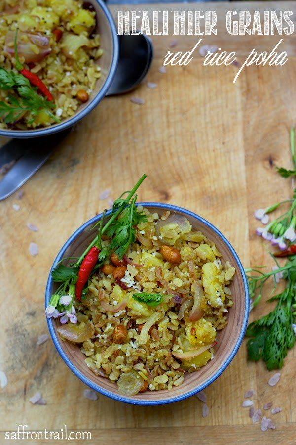 Red Rice Poha - Choosing Wholegrains