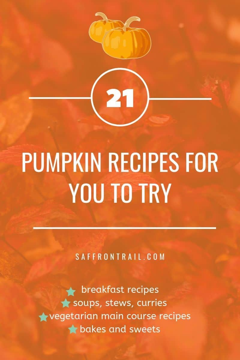 21 Vegetarian Pumpkin Recipes For You To Try