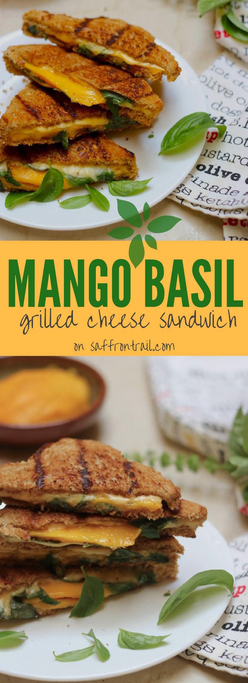 Mango Basil Grilled Cheese Sandwich - a sandwich with the unusual flavour combination of sweet ripe mangoes, fresh Italian basil, cheese and a hot sauce to give it that kick!