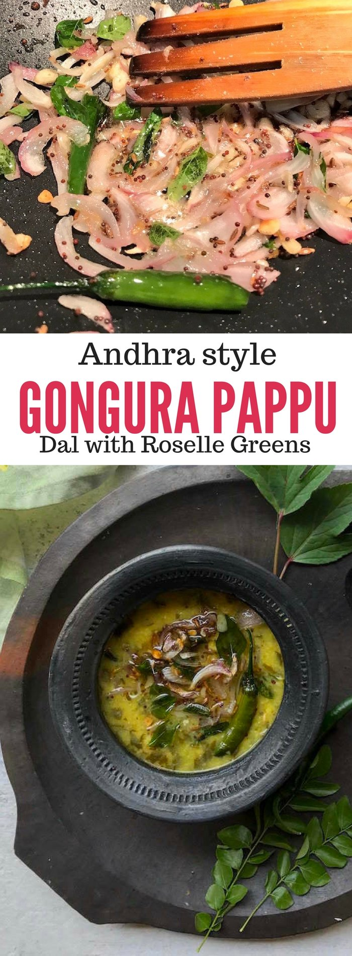 Gongura Pappu is an Andhra specialty, where dal is flavoured with local greens called Gongura (Roselle greens)