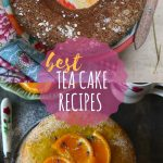 21 easy tea cake recipes that provide the best company to your cup of tea