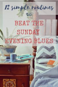 Beat the Sunday night blues with these 12 simple routines