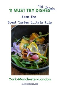 11 Memorable Dishes from the Great Tastes Britain trip – What I ate (and drank)