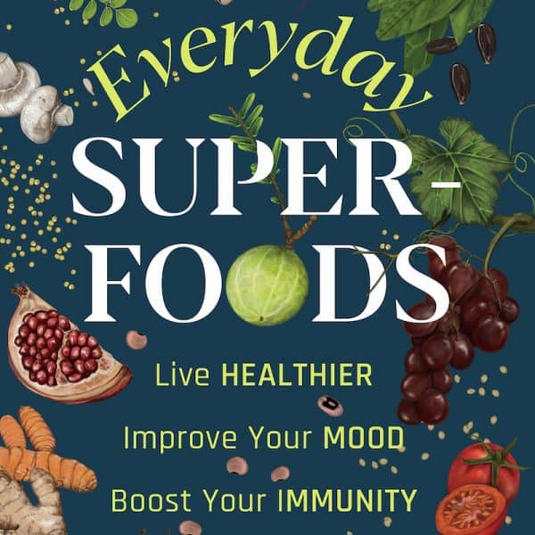 Everyday Superfoods Nandita Iyer