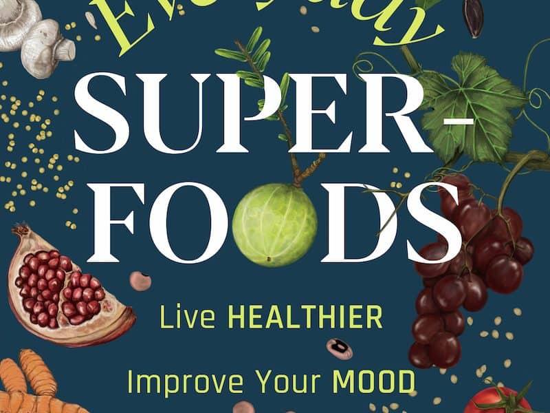 Everyday Superfoods Nandita Iyer